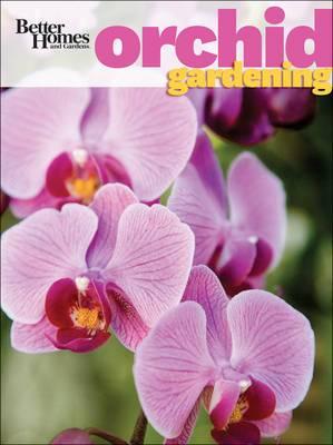 Better Homes & Gardens Orchid Gardening
