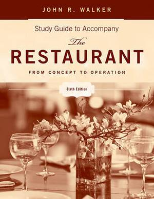 The Restaurant: From Concept to Operation Study Guide