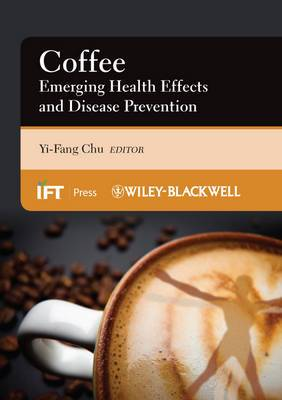 Coffee: Emerging Health Effects and Disease Prevention