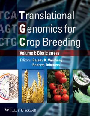 Translational Genomics for Crop Breeding: v. 1: Translational Genomics for Crop Breeding Biotic Stress