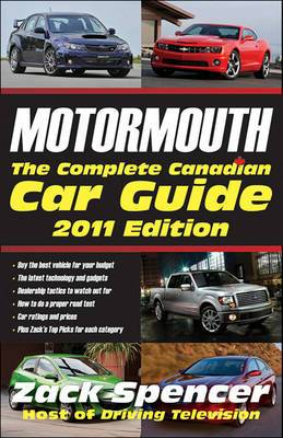 Motormouth: The Complete Canadian Car Guide: 2011