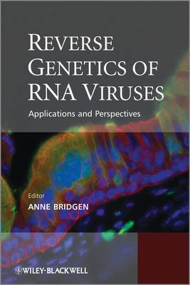 Reverse Genetics of RNA Viruses: Applications and Perspectives