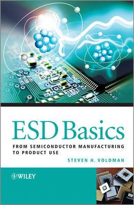ESD Basics: from Semiconductor Manufacturing to Product Use