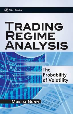 Trading Regime Analysis - the Probability of      Volatility