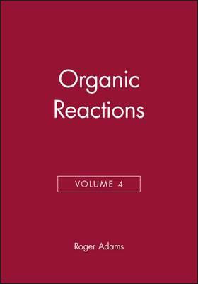 Organic Reactions, Volume 4