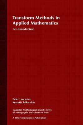 Transform Methods in Applied Mathematics: An Introduction