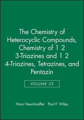 The Chemistry of 1, 2, 3-triazines and 1, 2, 4-triazines, Tetrazines and Pentazines