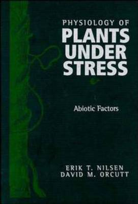 The Physiology of Plants Under Stress: Abiotic Factors: v. 1