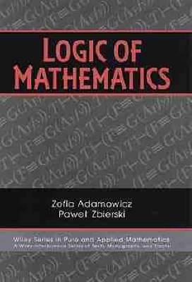 Logic of Mathematics: A Modern Course of Classical Logic
