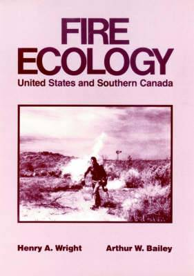 Fire Ecology: United States and Southern Canada