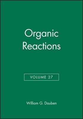 Organic Reactions: v. 27