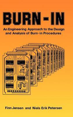 Burn-in: An Engineering Approach to the Design and Analysis of Burn-in Procedures