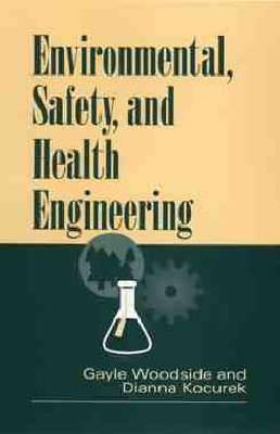 Environmental, Safety and Health Engineering