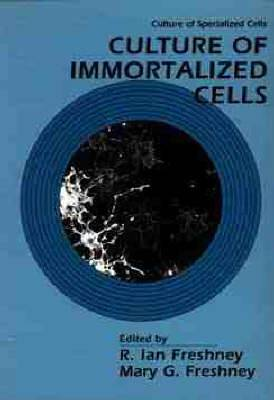 Culture of Immortalized Cells