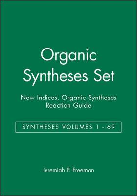 Organic Syntheses: v.1-9: Collective: v.1-69