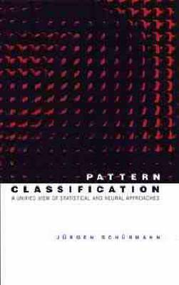 Pattern Classification: A Unified View of Statistical and Neural Approaches