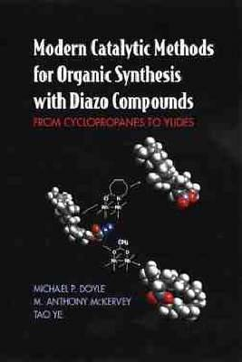 Modern Catalytic Methods for Organic Synthesis with Diazo Compounds: From Cyclopropanes to Ylides