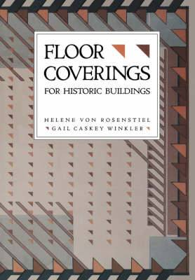 For Historic Buildings: A Guide to Selecting Reproduction Floor Coverings