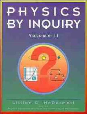 Physics by Inquiry: An Introduction to Physics and the Physical Sciences, Volume 2