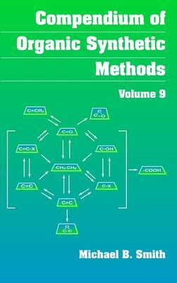 Compendium of Organic Synthetic Methods: v.9