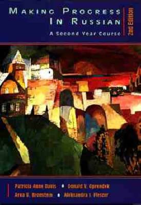 Making Progress in Russian, 2e: A Second Year Course