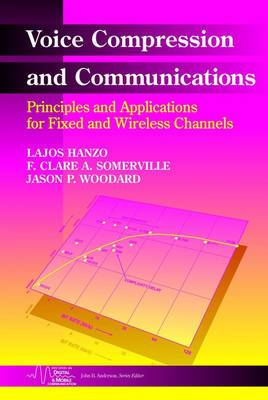 Voice Compression and Communications: Principles and Applications for Fixed and Wireless Channels