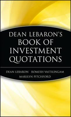 Dean Lebaron's Book of Investment Quotations