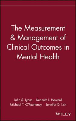 The Measurement and Management of Clinical Outcomes in Mental Health