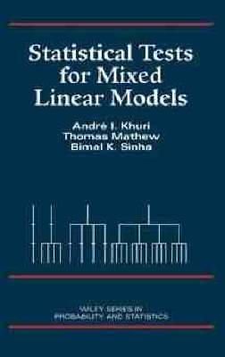 Statistical Tests in Mixed Linear Models