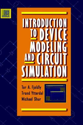 Introduction to Device Modelling and Circuit Simulation