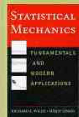 Statistical Mechanics: Fundamentals and Modern Applications