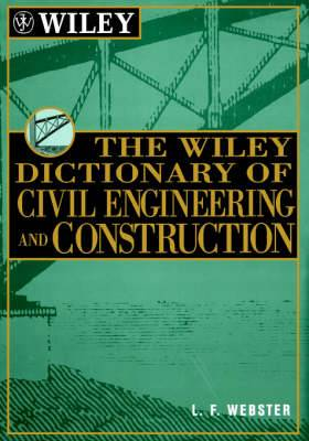 Wiley Dictionary of Civil Engineering and Construction