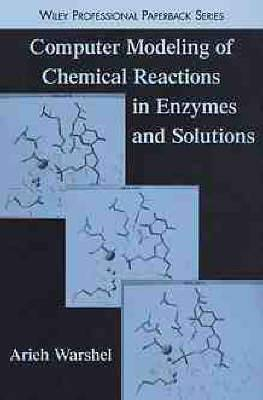 Computer Modeling of Chemical Reactions in Enzymes and Solutions