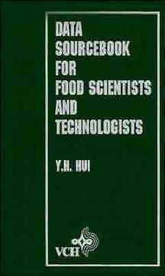 Data Sourcebook for Food Scientists and Technologists