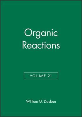 Organic Reactions: v. 21