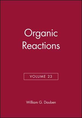Organic Reactions, Volume 23