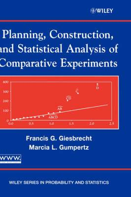 Planning, Construction and Statistical Analysis of Comparative Experiments
