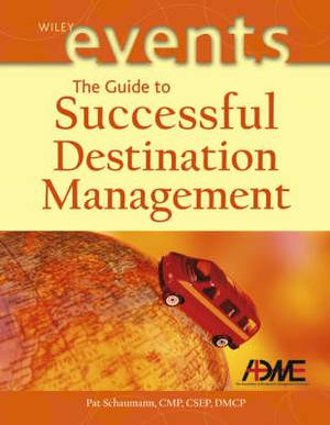 The Guide to Successful Destination Management