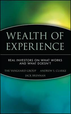 Wealth of Experience: Real Investors on What Works and What Doesn't