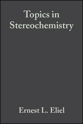 Topics in Stereochemistry: v. 5