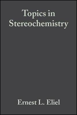 Topics in Stereochemistry: v. 8