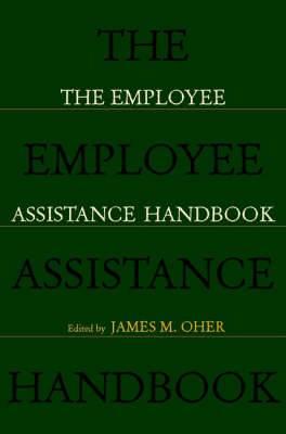 The Employee Assistance Handbook