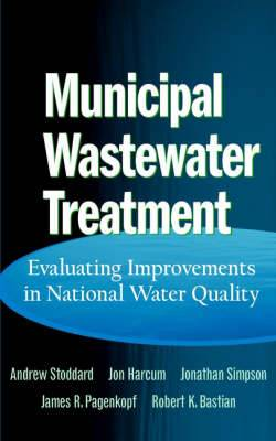 Municipal Wastewater Treatment: Evaluating Improvements in National Water Quality