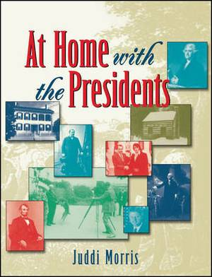 At Home with the Presidents