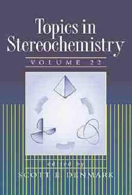 Topics in Stereochemistry: v.22