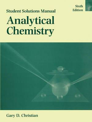 Analytical Chemistry: Student Solutions Manual