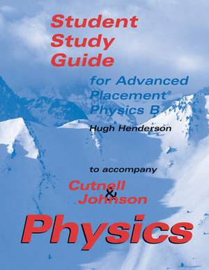 Physics: Advanced Placement Student Study Guide