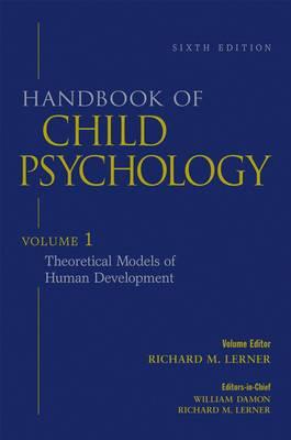 Handbook of Child Psychology: v. 1: Theoretical Models of Human Development