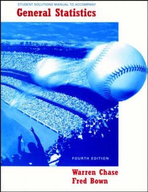 General Statistics: Student Solutions Manual