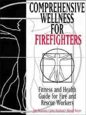 Comprehensive Wellness for Firefighters